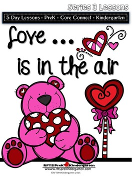 Love is in the Air: Valentine Week (5-day Thematic Unit)