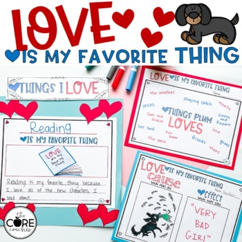 Love is My Favorite Thing: Interactive Read Aloud Lesson Plans and Activities