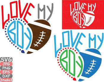 Love my boy Silhouette SVG  Football clipart mom dad sister Superbowl svg 743s