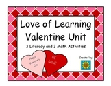 Love of Learning Valentine Unit- Literacy and Math Activities