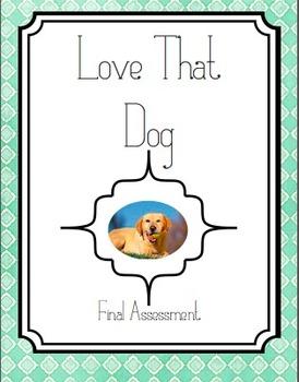 Love that Dog Final test Assessment