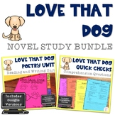 Love that Dog Novel Study Bundle includes Google™ Version