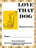 Love that Dog Read and Respond Comprehension + Discussion