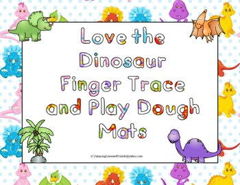 Love the Dinosaur Finger Tracing and Play Dough Mats