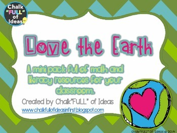 Love the Earth - Earth Day Mini Packet Math/Literacy