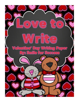 Love to Write {Valentine's Day Writing Papers Freebie}