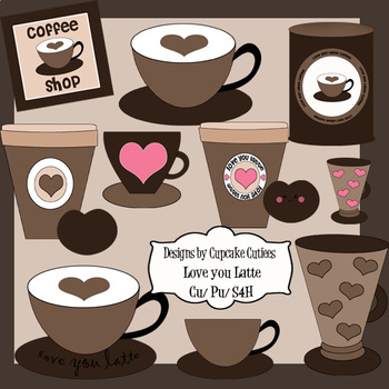 Love you Latte Coffee  Digital - Clip Art  Digital Set