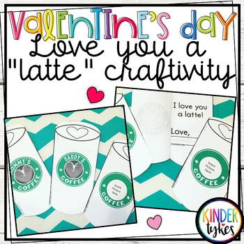 "Love you a ""Latte"" Craftivity"