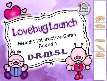 Lovebug Launch - Round 4 (D-R-M-S-L)