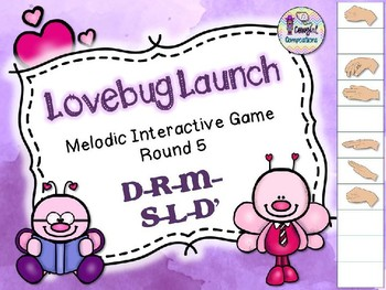 Lovebug Launch - Round 5 (D-R-M-S-L-D')
