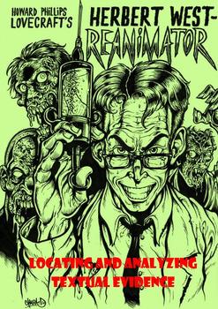 "Lovecraft's ""Reanimator"" Locating Text Evidence"