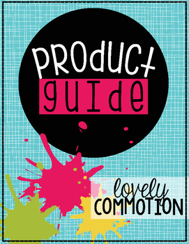 Lovely Commotion Product Guide