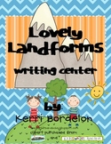 Lovely Landforms Writing Center