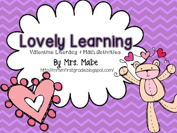 Lovely Learning Valentine Literacy & Math Activities