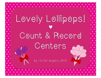 Lovely Lollipops Count & Record Centers