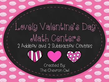 Lovely Valentine's Day Addition and Subtraction Centers