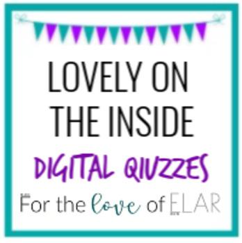 Lovely on the Inside: 5 Digital Quizzes (TEK Aligned)
