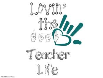 Lovin' the Deaf Teacher Life poster