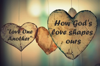 """Loving God's Way for Kids: A Study of """"The Love One-Anothers."""""""
