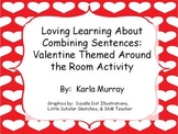 Loving Learning About Combining Sentences:  Valentine Arou