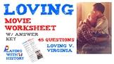 Loving Movie Worksheet - Civil Rights Loving v. Virginia S