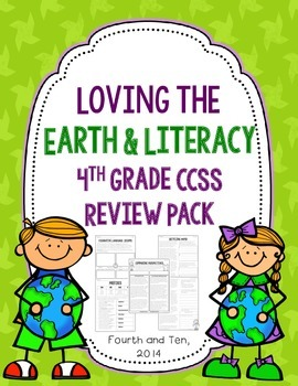 Loving the Earth and Literacy: Fourth Grade CCSS ELA Review Pack