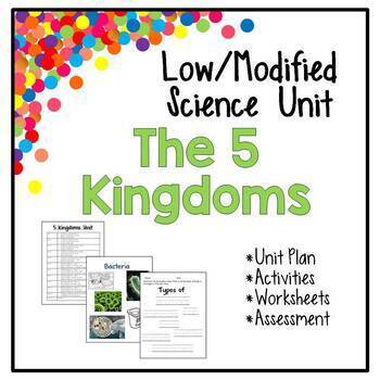Low / Modified 5 Kingdoms Science Unit - Includes Lesson Plans, Activities, Test