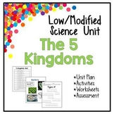 Low / Modified 5 Kingdoms Science Unit - Includes Lesson P