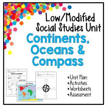 Low / Modified Continents, Oceans, Compass Unit - Includes Plans,Activities,Test