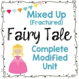 Low / Modified Mixed Up (Fractured) Fairy Tale Unit