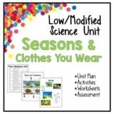 Low / Modified Seasons & Clothes Unit   Unit Plan Activities Worksheets Test
