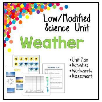 Low / Modified Weather Unit - Includes Lesson Plan Worksheets Activities Test