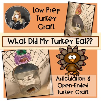 """Low Prep Articulation and Open Ended Turkey Craft- """"What Did My Turkey Eat?"""""""