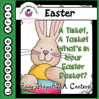 Low-Prep ELA Easter Centers:  A Tisket, A Tasket.  What's
