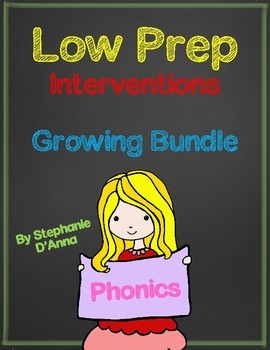 Low Prep Phonics Interventions Growing Bundle