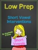 Low Prep Short Vowel Interventions