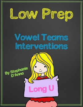 Low Prep Vowel Teams Interventions-Long U (ue/ew)