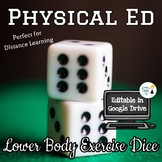 Lower Body Exercise Dice - Distance Learning Activity for