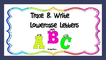 Trace & Write Lower Case Alphabet