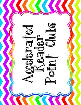 Lower Grade Chevron Accelerated Reader (AR) Point Club