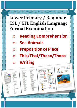 Lower Primary Beginner ESL English Language Exam Sea Animals / This/That/These