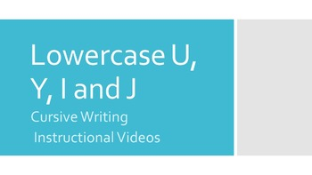 Lowercase Cursive U, Y, I and J (#5 in series)