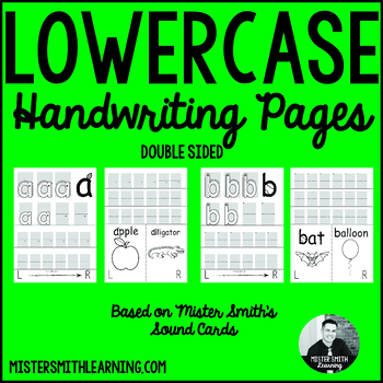 Lowercase Handwriting Pages- Mister Smith Learning (double sided)
