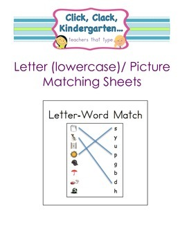 Lowercase Letter/ Picture Match-Up Sheets
