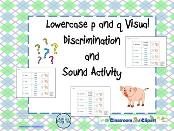 Lowercase p and q Visual Discrimination and Sound Activity