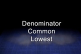 Lowest Common Denominators Video