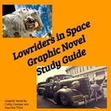 Lowriders In Space Graphic Novel Study Guide ESL/ELD/EFL