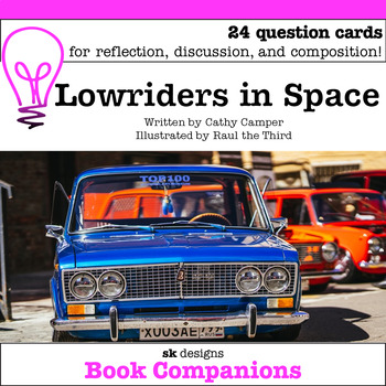 Lowriders in Space Discussion Question Cards