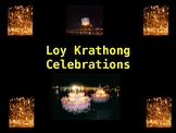 Loy Krathong - Whole School Production!