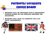 Loyalist vs. Patriots Choice Board
